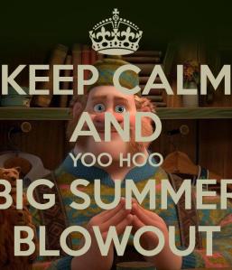 keep-calm-and-yoo-hoo-big-summer-blowout