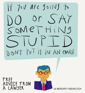 Lawyer-Essential-if-you-are-going-to-say-or-do-something-stupid-dont-put-it-in-an-email-800x882